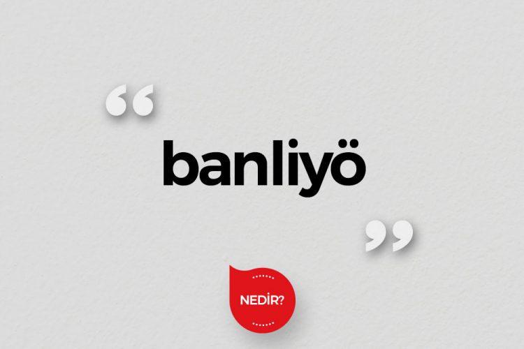 Banliyö