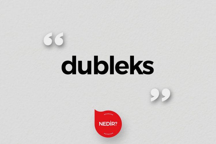 Dubleks