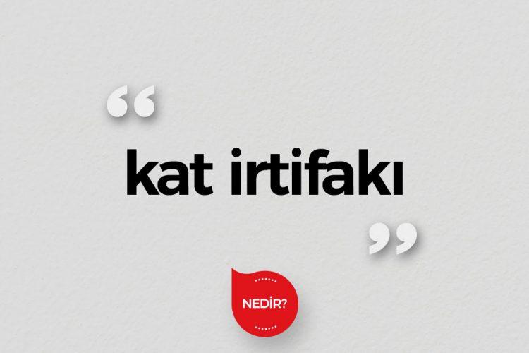 Kat irtifakı nedir?