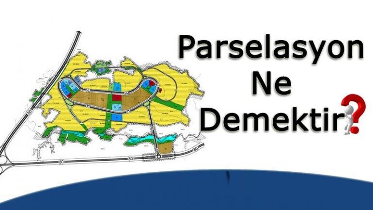 parselasyon nedir?
