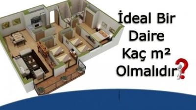 ideal bir daire kaç m2 olmalıdır